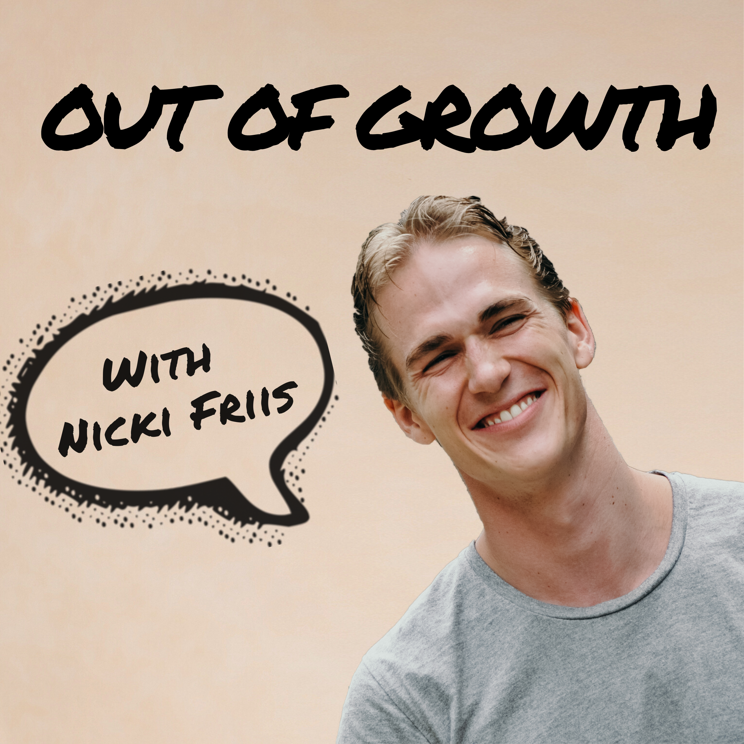 Out Of Growth Podcast - Nicki Friis interviews growth professionals and lets them break down their growth strategy for you. show art