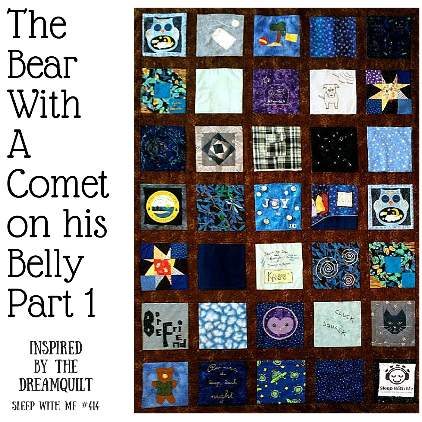 The Bear With a Comet on his Belly | Inspired by the Dreamquilt | Sleep With Me #414