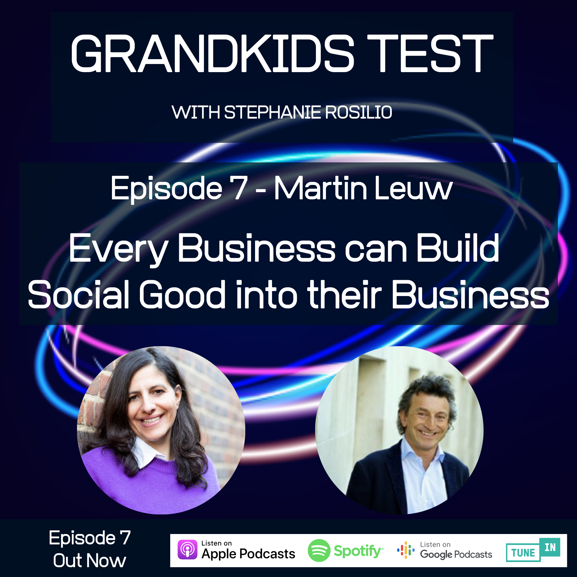 #007 - Every Business Can Build Social Good into their Business.