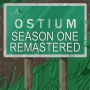Artwork for The Complete Ostium Season One (REMASTERED) - Part One