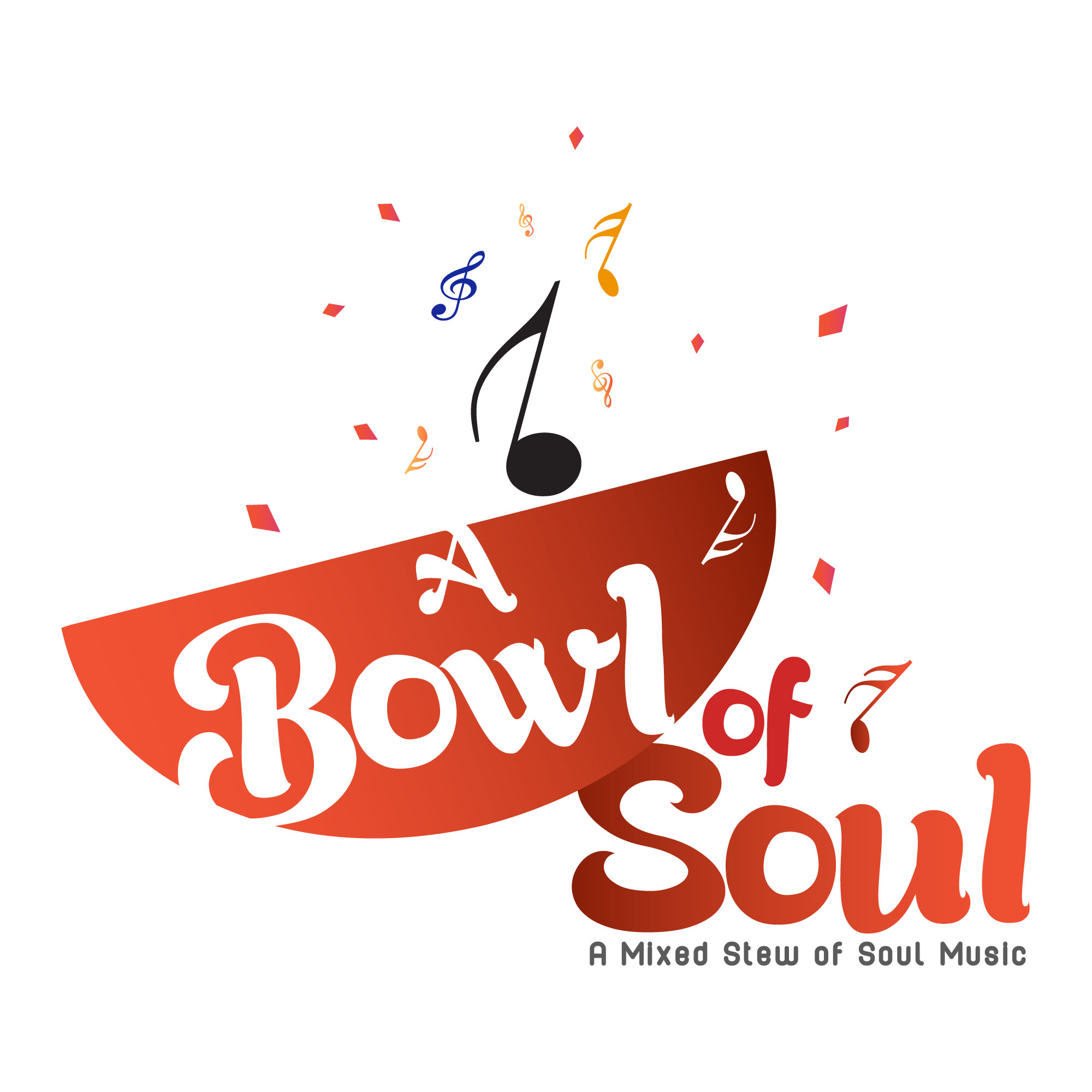 Artwork for A Bowl of Soul A Mixed Stew of Soul Music Broadcast - 08-12-2016