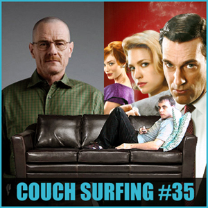 #179 - Couch Surfing Ep. 35: Where There's Smoke, There's Fire