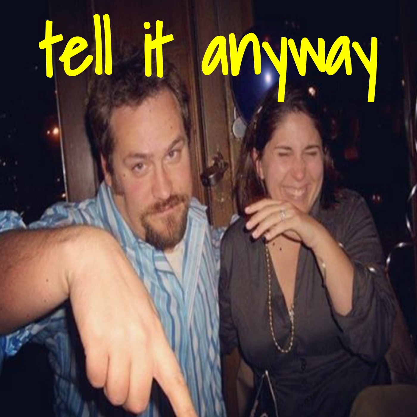 tell it anyway show art