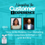 Artwork for 099: How to Re-Purpose Your Marketing Efforts Using Data to Enhance CX with Bill Bice