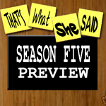 Episode # 48 -- Season Five Preview