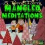 "Artwork for Mangled Meditations #11 ""Tinsel"""
