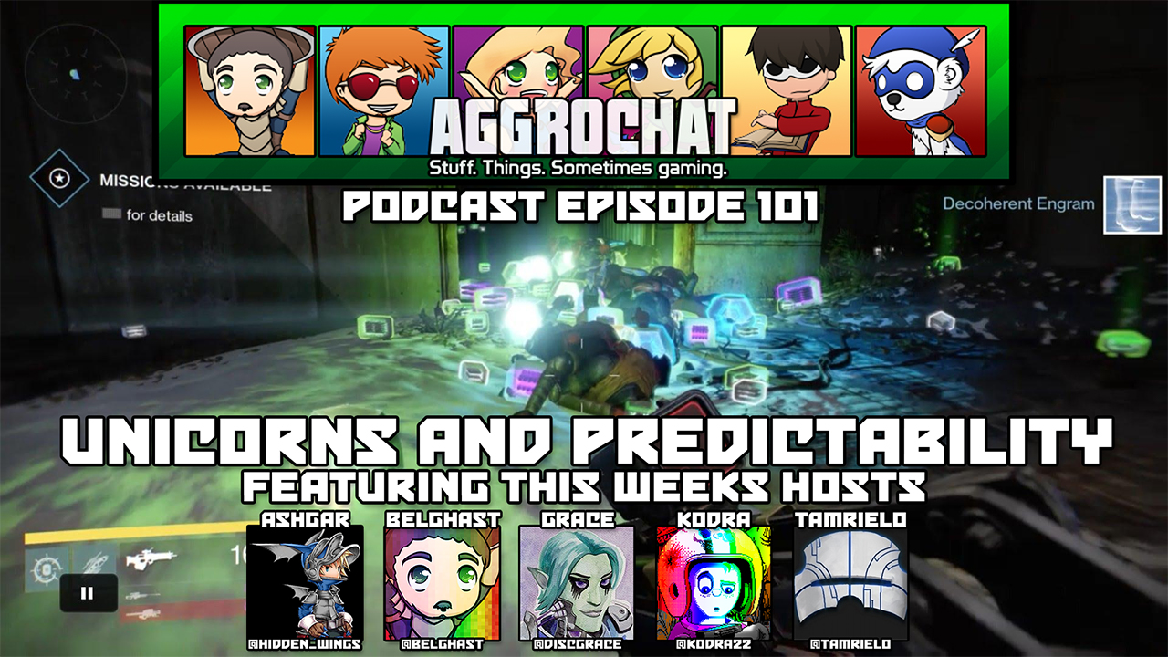 AggroChat #101 - Unicorns and Predictability