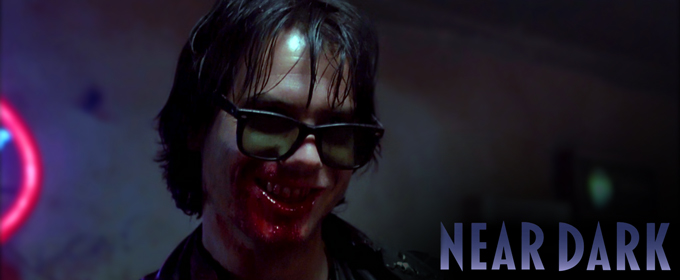 #258 - Near Dark (1987)