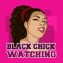 Artwork for Black Chick Watching 71. Meghan's Wedding Walk