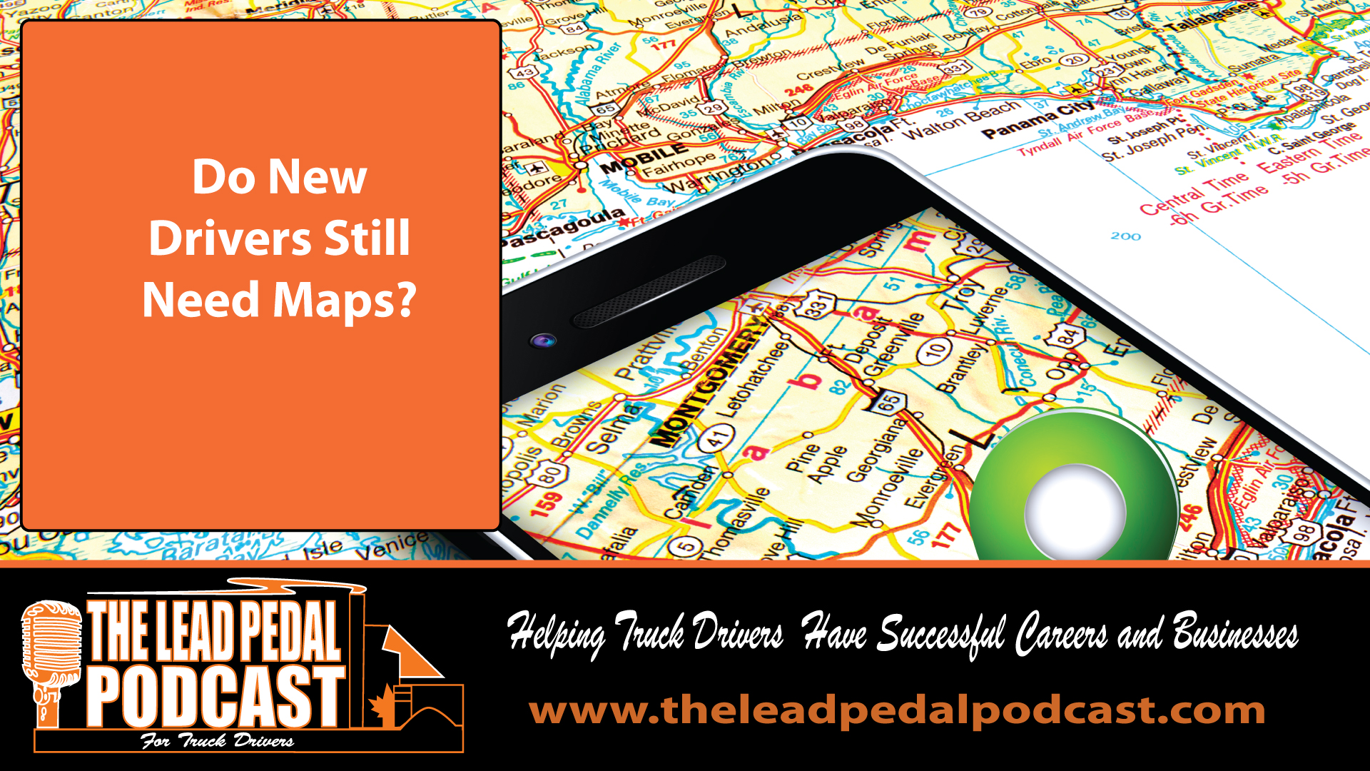LP678 Map Reading - Is It Still a Skill That Truckers Need?