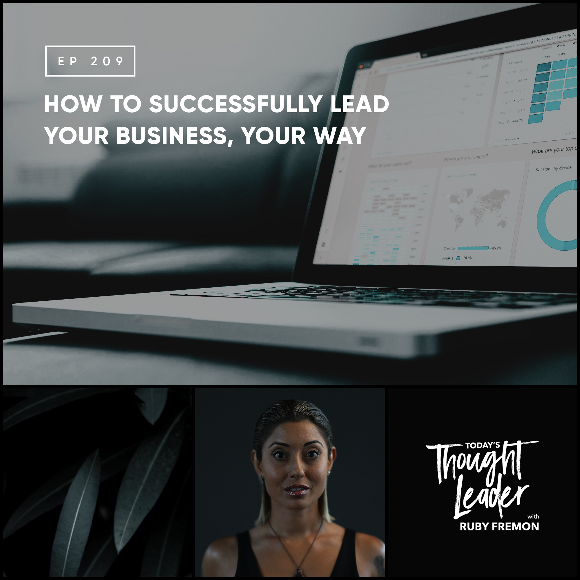 209: How to Successfully Lead Your Business, YOUR Way