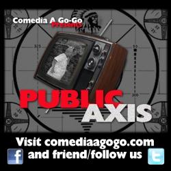 Comedia A Go-Go's Public Axis: Public Axis Bonus Episode #4