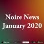 Artwork for January 2020 Noire News