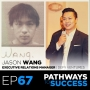 Artwork for 67: From Prison to Prosperity - The Incredible True Story of Jason Wang - Transforming Hustle Part 1