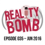 Artwork for Reality Bomb Episode 035