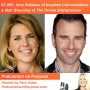 Artwork for S1 002: Amy Schuber of Inspired Conversations and Matt Brauning of The Driven Entrepreneur