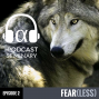 Artwork for Fearless: The Psychology of Fear (Special Episode)