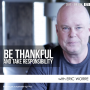 Artwork for Be Thankful and Take Responsibility