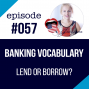 Artwork for #057 Banking vocabulary in English - Lend or Borrow?