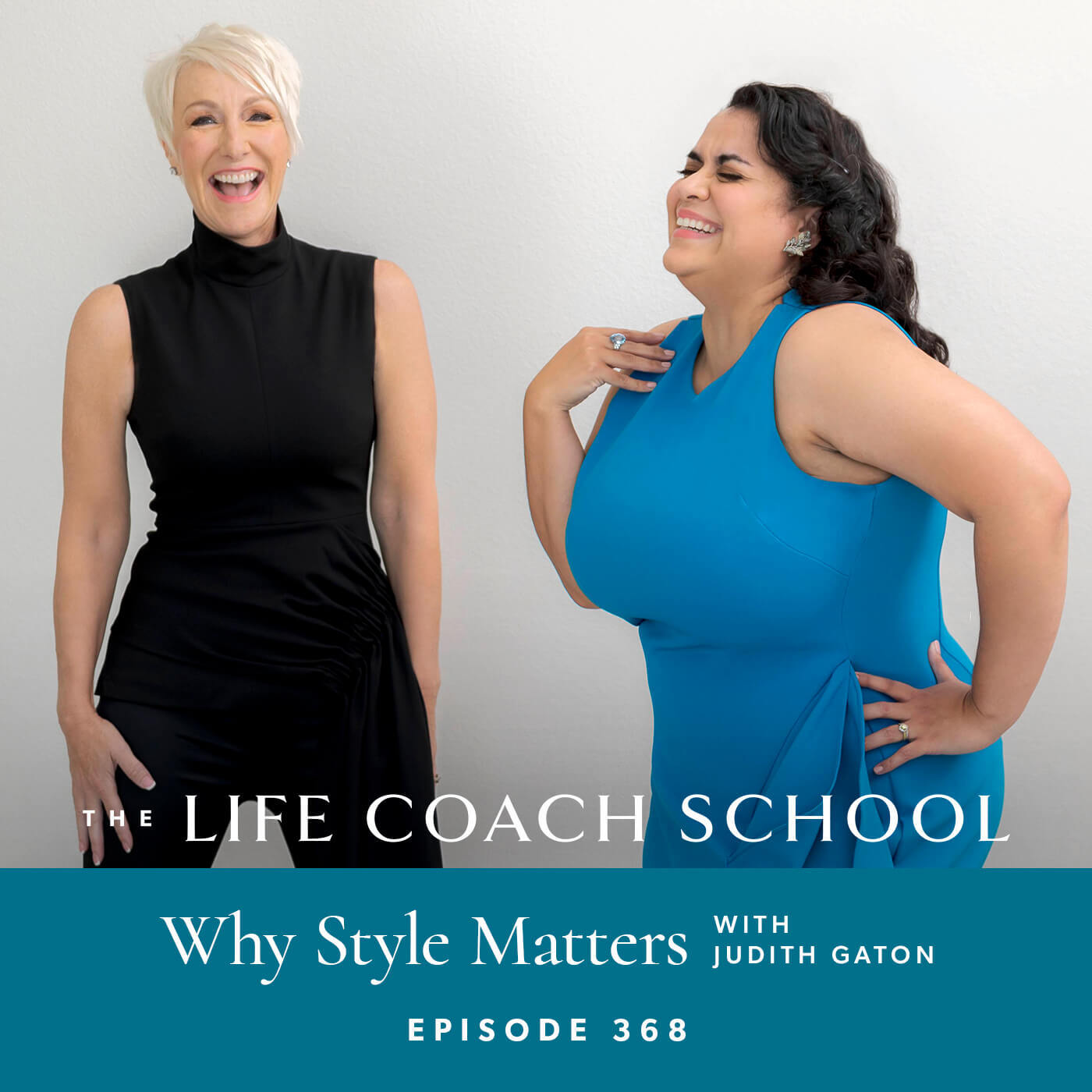 Ep #368: Why Style Matters with Judith Gaton