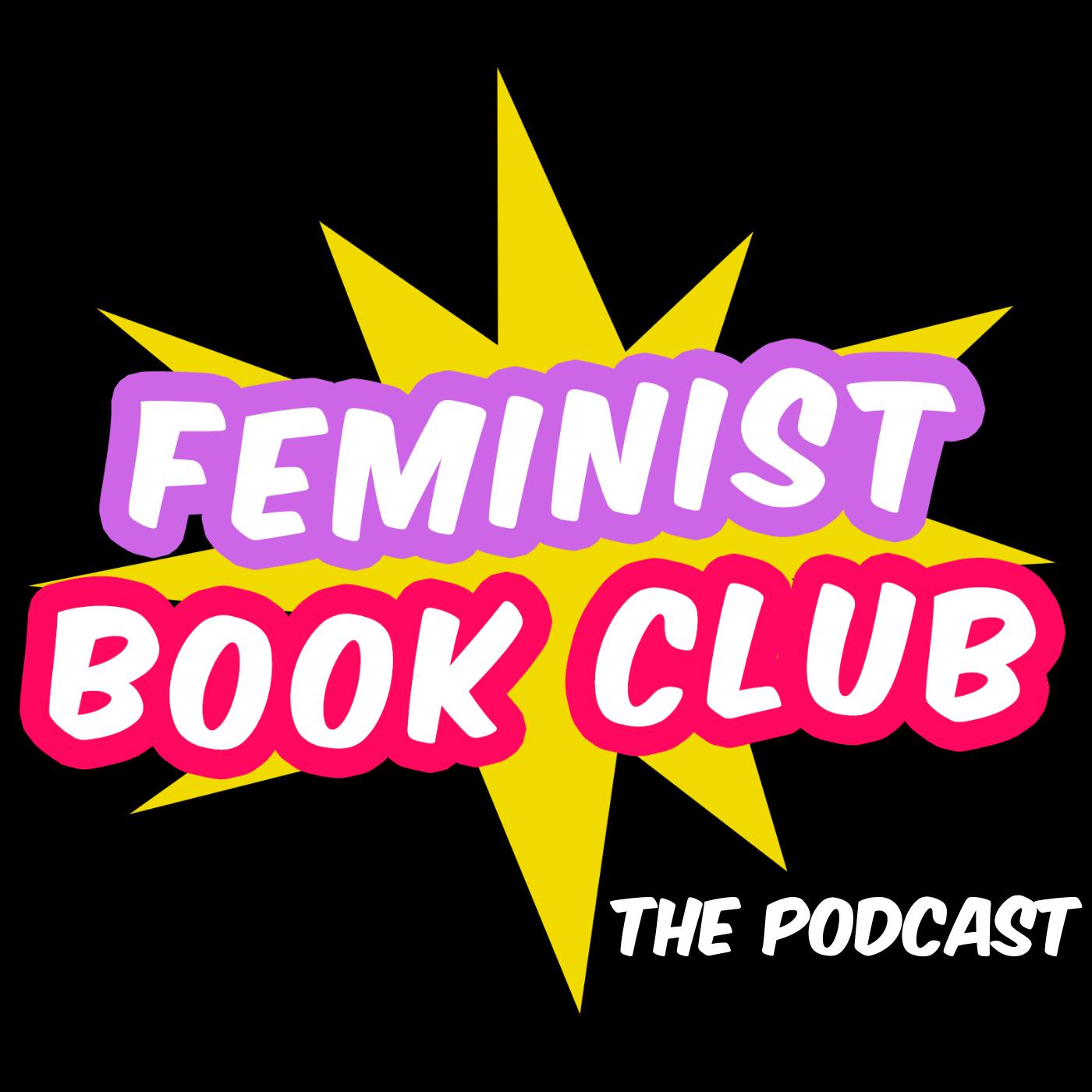 Feminist Book Club: The Podcast show art