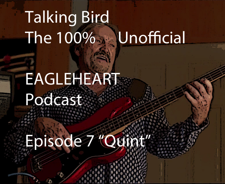 Talking Bird: The 100% Unofficial Eagleheart Podcast Episode 7
