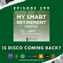 Artwork for Ep 299: Is Disco Coming Back?