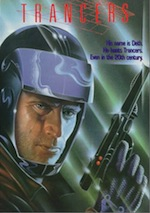 #110; Trancers (B Movie Arc)
