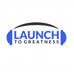 Launch to Greatness with Dan Mori