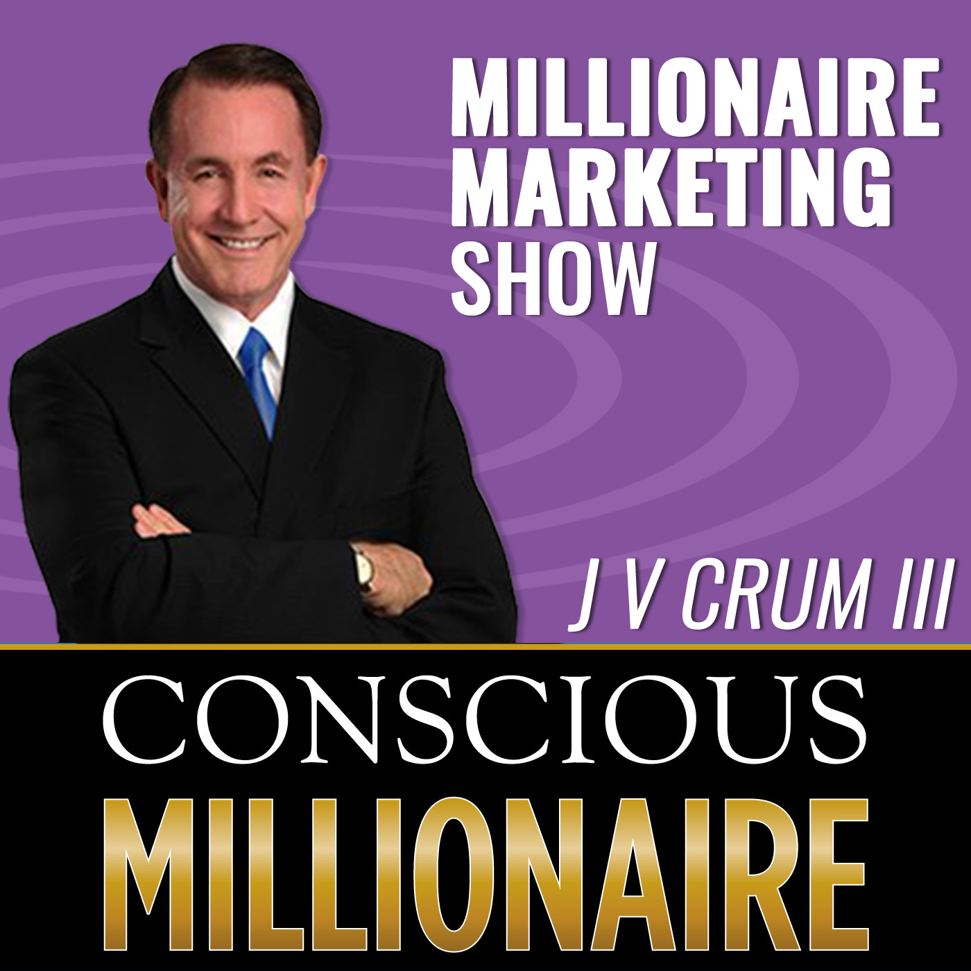 Conscious Millionaire Marketing show art
