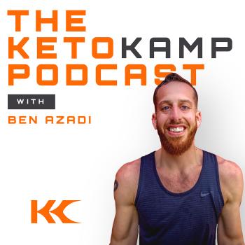 The Keto Kamp Podcast With Ben Azadi   Libsyn Directory