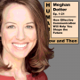 Artwork for Meghan Dotter: How Effective Communication will Help You Shape the Future