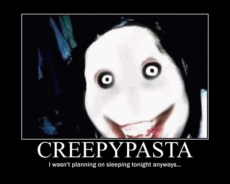 HALLOWEEN BONUS! (10/31/13): Creepypasta