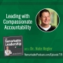 Artwork for Leading with Compassionate Accountability with Dr. Nate Regier