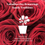 Artwork for 129: Valentines Day Remarriage  Family Traditions