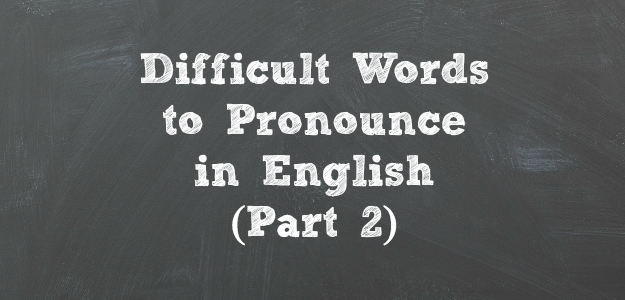 485  & 486  Difficult Words to Pronounce in English (with Paul