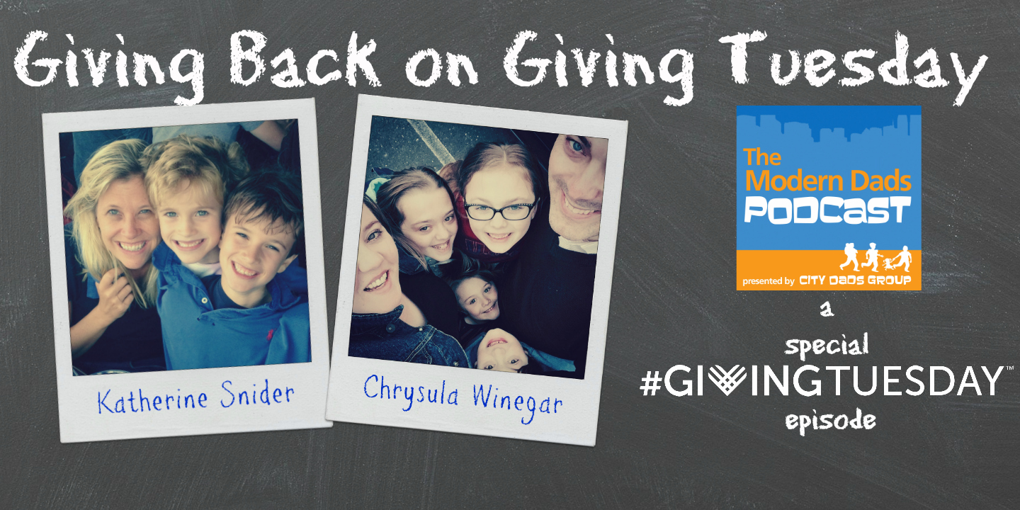 #25: Giving Back on #GivingTuesday with Katherine Snider and Chrysula Winegar