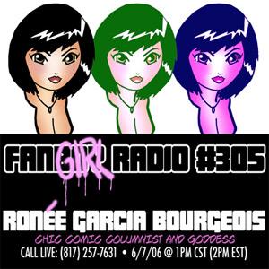 Fanboy Radio #305 - Ronée Garcia Bourgeois LIVE