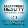 Artwork for Redesigning Reality #018 - Conversations with the YOUniverse