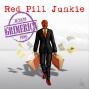 Artwork for #390 - Red Pill Junkie Returns