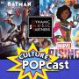 Artwork for Culture POPCast #1: Dynamic Music Partners on DC & Marvel TV Music