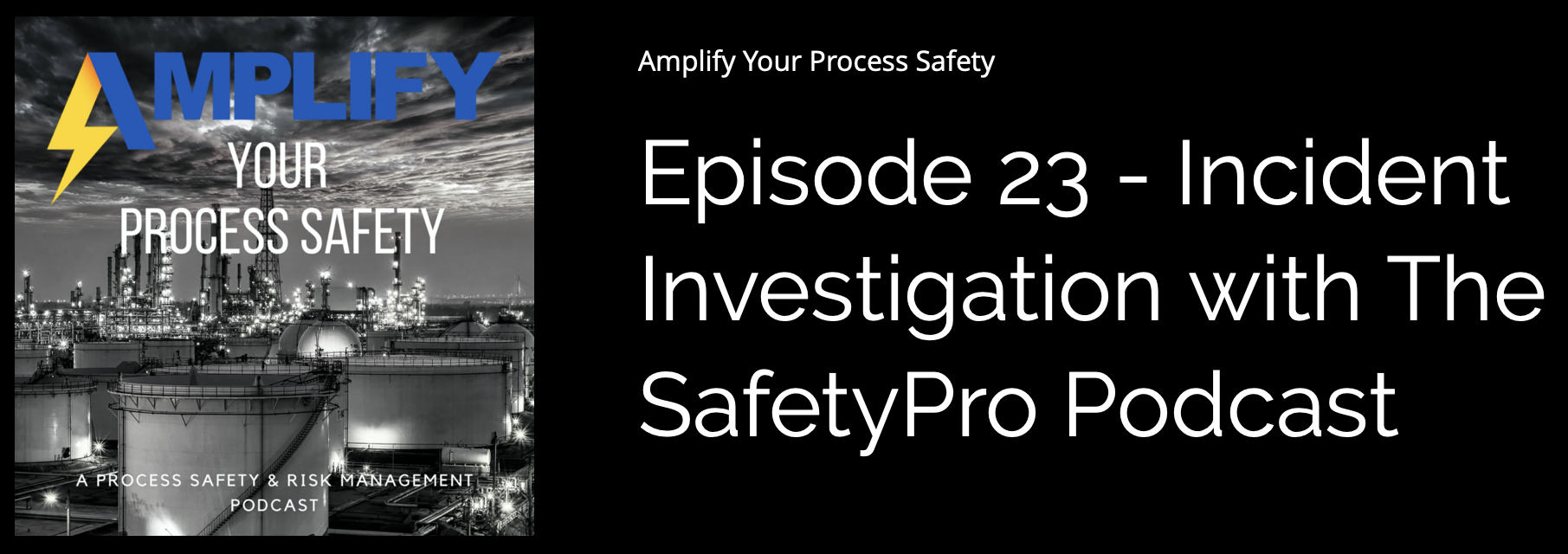 Amplify Your Process Safety Podcast