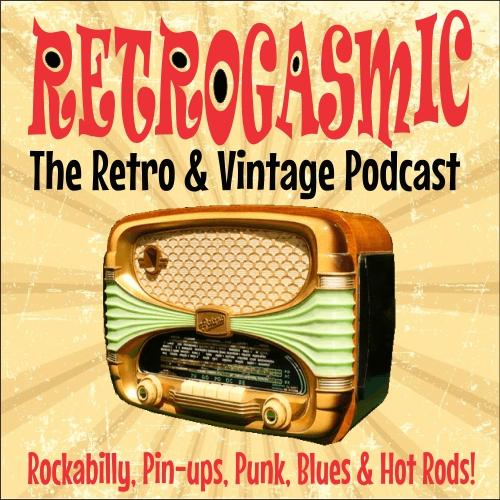 RETROGASMIC Retro & Vintage Podcast! show art