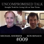 Artwork for Uncompromised Talk with Michael Shermer and Ron Renaud