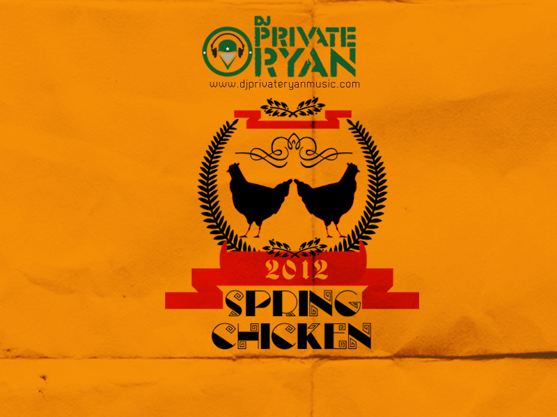 Private Ryan Presents Spring Chicken 2012