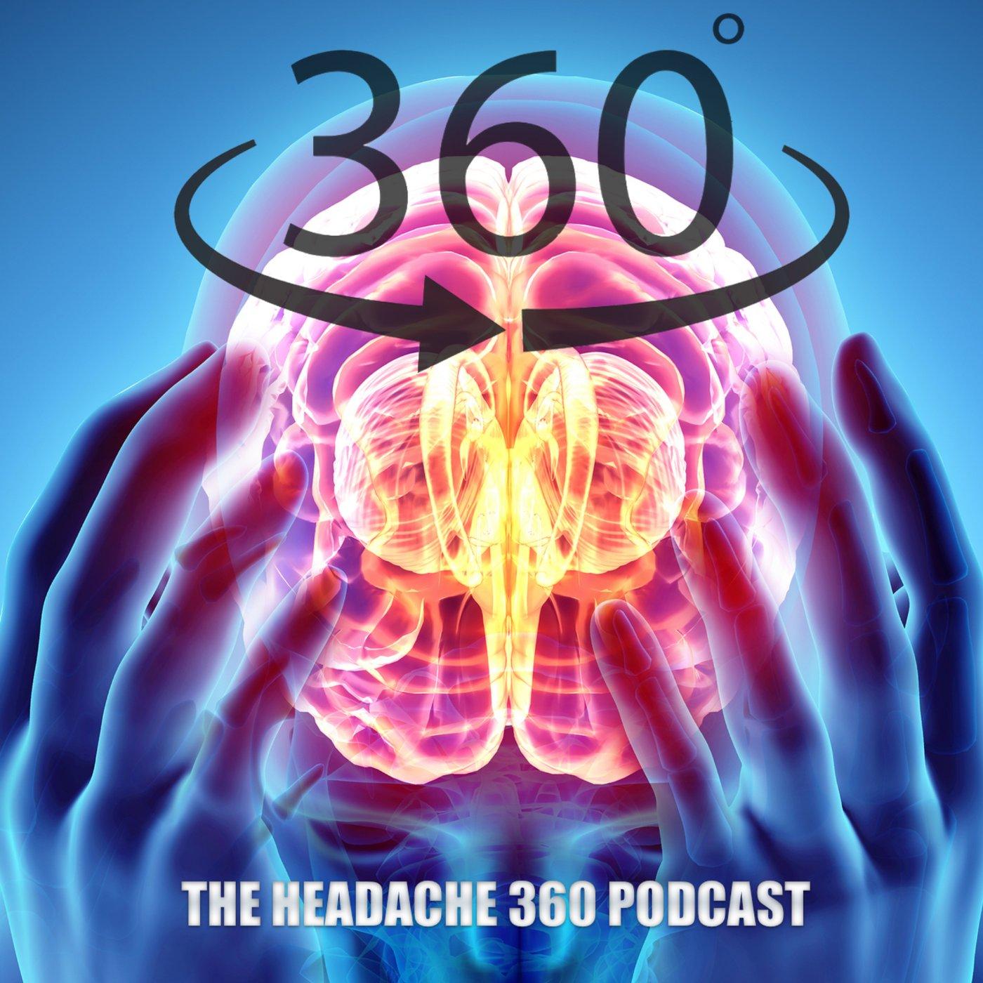 Artwork for Headache 360- The Migraine Diva, The Migraine Advocate