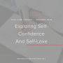 Artwork for Ep. 028 | Exploring Self-Confidence And Self-Love With Keidi Janz