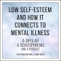 Artwork for Low Self-Esteem and How it Connects to Mental Illness