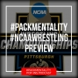 Artwork for Pack Mentality preview of the NCAA Division I Wrestling Championships