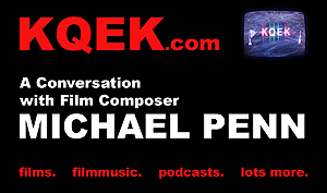 KQEK.com -- Interview with film composer Michael Penn